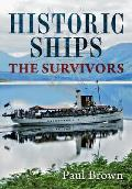 Historic Ships; The Survivors