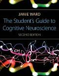 The Student's Guide to Cognitive Neuroscience, 2nd Edition