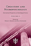 Cognition and Neuropsychology: International Perspectives on Psychological Science (Volume 1)