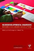 Neurodevelopmental Disorders: Research Challenges and Solutions (Research Methods in Developmental Psychology: A Handbook)