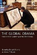 The Global Obama: Crossroads of Leadership in the 21st Century