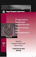 Progressive Language Impairments: Intervention and Management