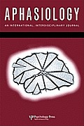 Issues in Bilingual Aphasia: A Special Issue of Aphasiology