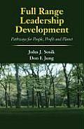 Full Range Leadership Development: Pathways for People, Profit and Planet