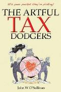 Artful Tax Dodgers: (It's Your Pocket They're Picking)