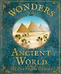 Wonders of the Ancient World: The True History Revealed. Rod Green