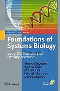 Foundations of Systems Biology: Using Cell Illustrator and Pathway Databases [With CDROM]