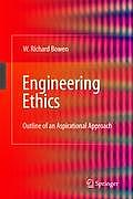 Engineering Ethics: Outline of an Aspirational Approach