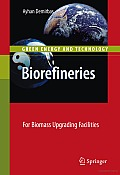 Biorefineries: For Biomass Upgrading Facilities