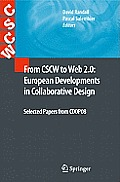 From CSCW To Web2.0: European Developments in Collaborative Design: Selected Papers From Coop08 (10 Edition)
