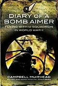 Diary of a Bomb Aimer: Flying with 12 Squadron in World War II