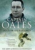 Captain Oates: Soldier and Explorer