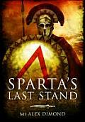Sparta S Last Stand