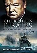 Churchill's Pirates: The Royal Naval Patrol Service in World War II