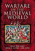 Warfare in the Medieval World (12 Edition)