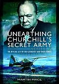 Unearthing Churchills Secret Army
