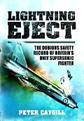 Lightning Eject: The Dubious Safety Record of Britain S Only Supersonic Fighter