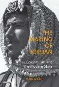 The Making of Jordan: Tribes,...