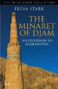 Minaret of Djam (Freya Stark Collection)
