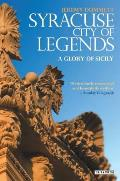 Syracuse, City of Legends: A Glory of Sicily Cover