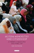 Muslim Minorities and Citizenship: Authority, Islamic Communities and Shari'a Law Cover
