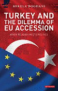Library of European Studies #16: Turkey and the Dilemma of EU Accession: When Religion Meets Politics Cover