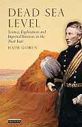 Dead Sea Level: Science, Exploration and Imperial Interests in the Near East