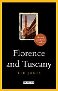 Florence & Tuscany A Literary Guide for Travellers