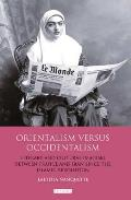 Orientalism Versus Occidentalism: Literary and Cultural Imaging Between France and Iran Since the Islamic Revolution