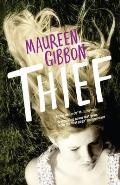 Thief. Maureen Gibbon