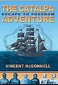 The Catalpa Adventure: Escape to Freedom