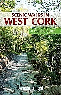 Scenic Walks in West Cork: A Walking Guide