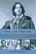 More lives than one; the remarkable Wilde family through the generations