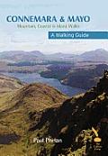 Connemara &  Mayo - A Walking Guide : Mountain, Coastal & Island Walks