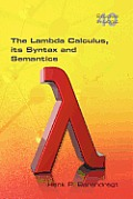 The Lambda Calculus. Its Syntax and Semantics