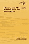 History and Philosophy of Physics in the South Cone
