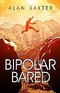 Bipolar Bared