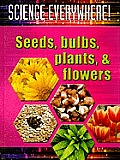 Seeds, Bulbs, Plants, and Flowers
