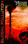 Global Pollution (Cutting Edge Science)