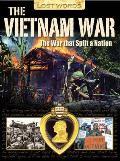 Lost Words the Vietnam War: the War That Split a Nation