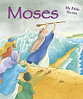 Moses (My Bible Stories)