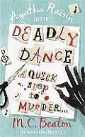 Agatha Raisin & the Deadly Dance