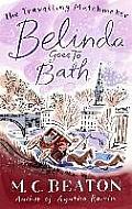 Travelling Matchmaker 02. Belinda Goes To Bath