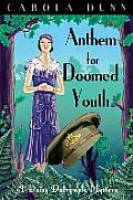 Anthem for Doomed Youth. by Carola Dunn