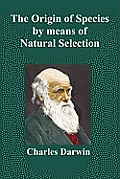 Origin Of Species By Means Of Natural Selection Or The Preservation Of Favoured Races In The Struggle For Life Sixth Edition With All Additions