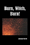 Burn Witch Burn! by Abraham Merritt
