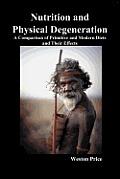 Nutrition & Physical Degeneration