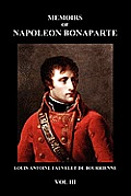 Memoirs Of Napoleon Bonaparte (Paperback) by Louis Fauvelet De Bourrienne