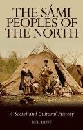 Sami Peoples of the North A Social & Cultural History