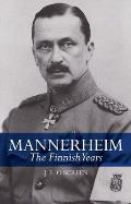 Mannerheim: The Finnish Years
